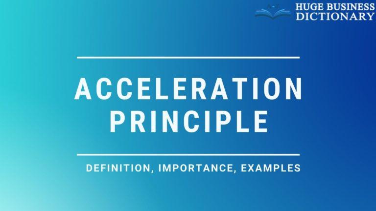 Acceleration Principle