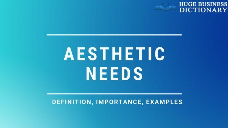 Aesthetic Needs
