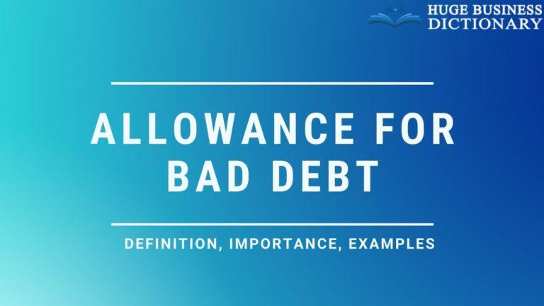 Allowance for Bad Debt
