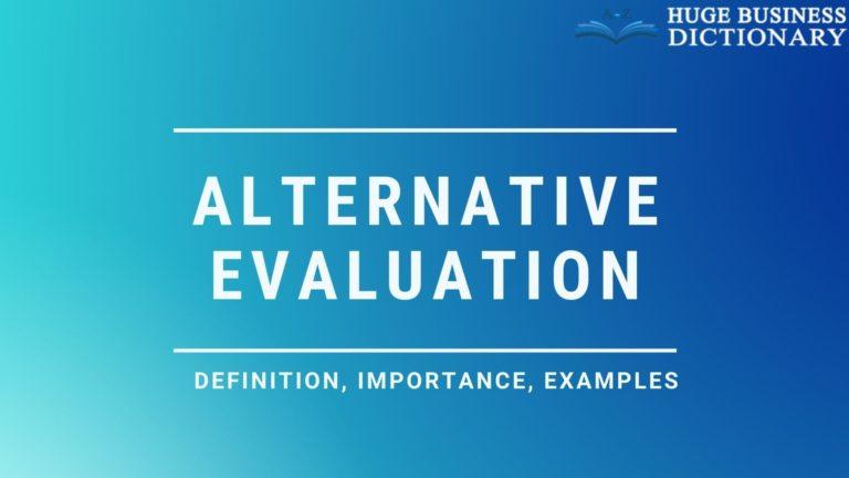 Alternative Evaluation