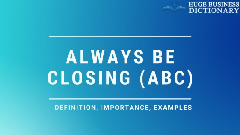 Always Be Closing (ABC)